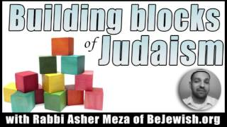Building blocks of Judaism