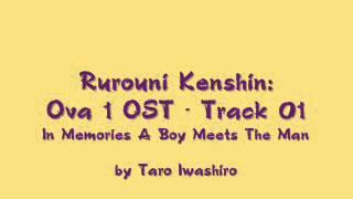 Samurai X / Rurouni Kenshin: OVA 1 OST - Track 01