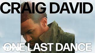 Craig David - One Last Dance (Official Audio)