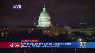 Senate, White House Agree On Historic $2 Trillion Economic Stimulus Package