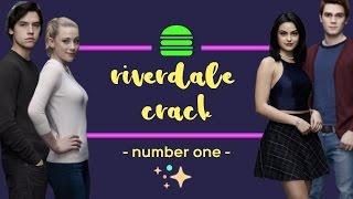 ► Riverdale Crack #1