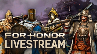 For Honor Singleplayer Versus & Campaign Livestream