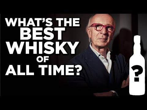 WHAT'S THE BEST WHISKY OF ALL TIME?