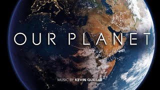 "LIFE // Tribute to NETFLIX SHOW ""OUR PLANET""  // Soundtrack by Kevin Queille"