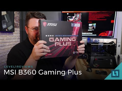 MSI B360 Gaming Plus Motherboard Review + Memory Test + Linux Test