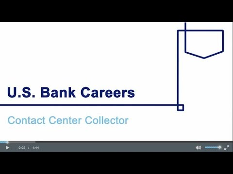 What's it like to be a Contact Center Collector at U.S. Bank?