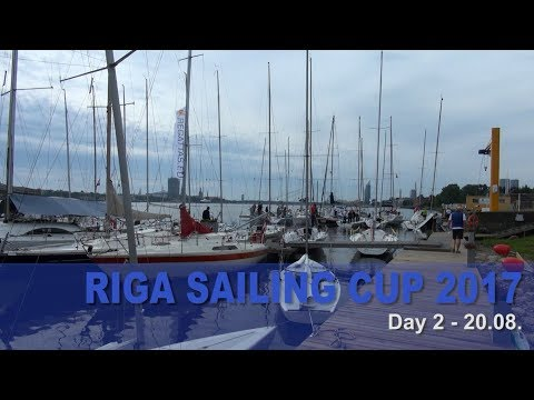Riga Sailing Cup 2017 Day 2 of 2 - 20.08.
