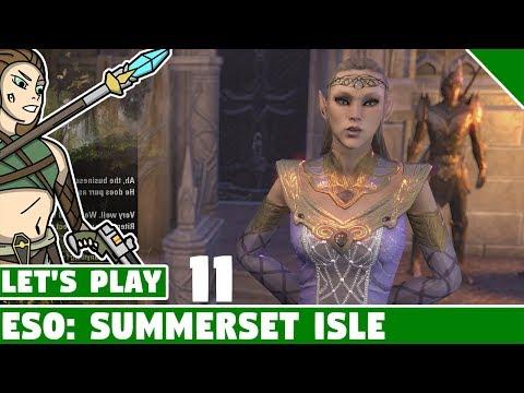 Meeting the Proxy Queen! #11 Let's Play Elder Scrolls Online Summerset Isle!