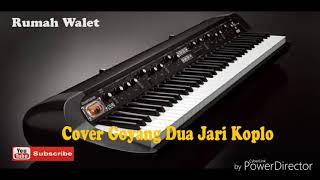Download Goyang Dua Jari - Koplo - Cover By Karaoke Versi Orkes Mp3