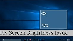 How to fix brightness problem in Windows 10 (2 Methods) Screen Brightness Won't Change