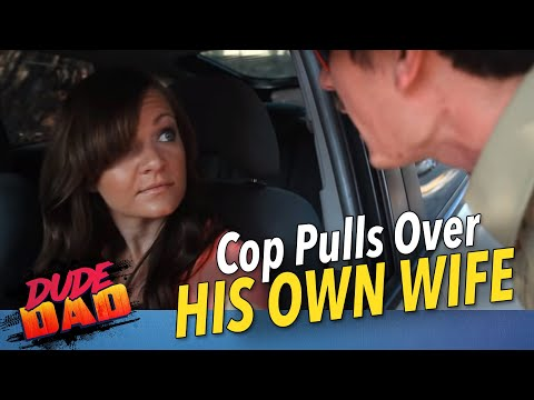 cop-pulls-over-his-own-wife--hilarious!!-|-dude-dad