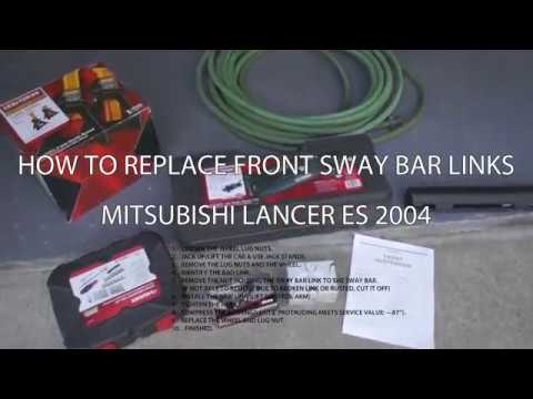 How to Replace Sway Bar Links on a 2004 Mitsubishi Lancer