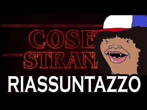Stranger Things - RIASSUNTAZZO BRUTTO BRUTTO