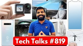 Tech Talks #819 - Redmi 7A, S10+ Olympic Edition, Vivo Reverse Notch, Dji OSMO Action, Moto Razr