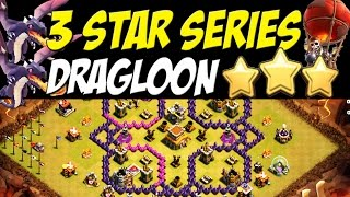 3 Star Series: TH8 DRAGLOON Attack Strategy vs TH8 Anti-Ground War Base | Clash of Clans