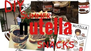 DIY// Summer NUTELLA Snacks:) Thumbnail