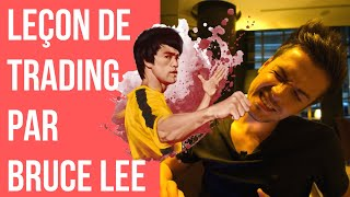 DÉVELOPPER UN TRADING RENTABLE GRACE À BRUCE LEE