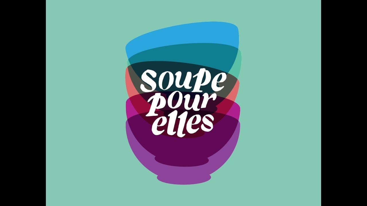 Le mouvement de solidarité Soupe pour Elles