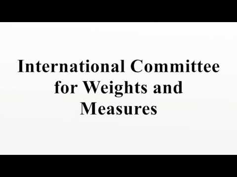 International Committee for Weights and Measures