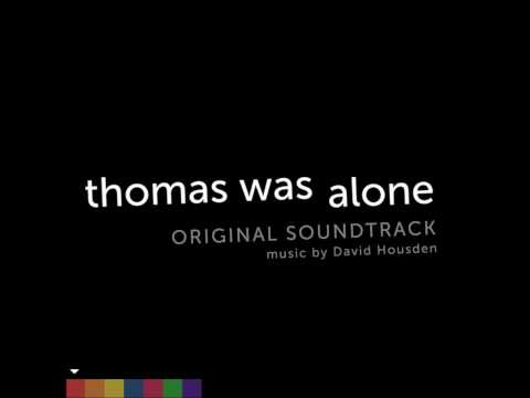 Thomas Was Alone ⌉ ⌈ Track 4 :: United We Stand // Extended //