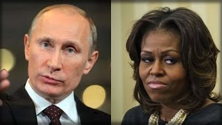 EPIC: PUTIN STEALS MICHELLE OBAMA LINE AND USED IT TO HUMILIATE BARACK
