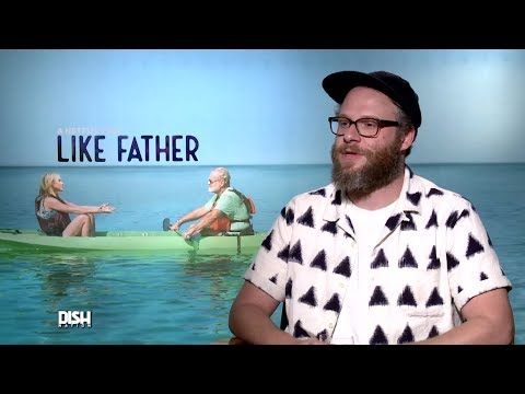 SETH ROGEN IS WILDLY PUNCTUAL AND OTHER FUN FACTS FROM THE 'LIKE FATHER' CAST