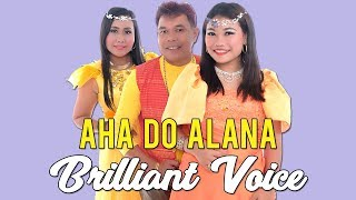 Lagu Batak Paling Laris - AHA DO ALANA -  Brilliant Voice
