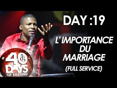 Pasteur Gregory Toussaint | 40-DAY FAST - DAY 19 I L' Importance du Mariage