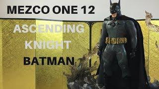 Mezco one 12 Ascending Knight Batman Action figure toy review & Unboxing