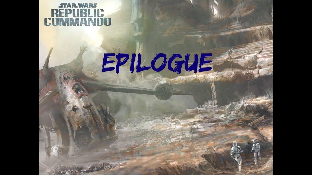 Star Wars Republic Commando - Epilogue (Soundtrack)