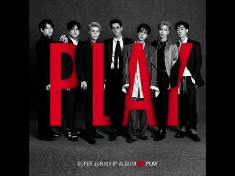 [MP3/DL][SINGLE] SUPER JUNIOR – PLAY – The 8th Album