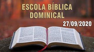 Escola Bíblica Dominical (Venha sem Demora) - 27/09/2020