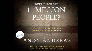 """How Do You Kill 11 Million People?"" by Andy Andrews"
