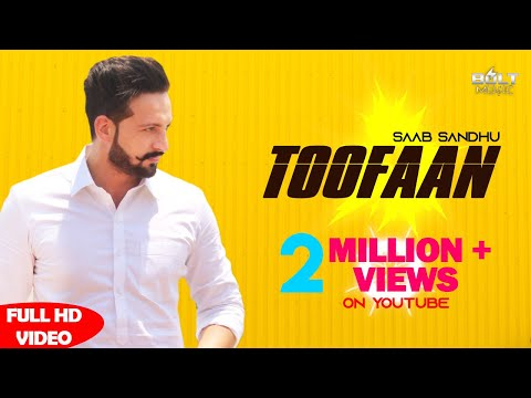Toofaan  | Saab Sandhu | New punjabi song 2018 | Latest Punjabi Songs 2018 | Bolt Music