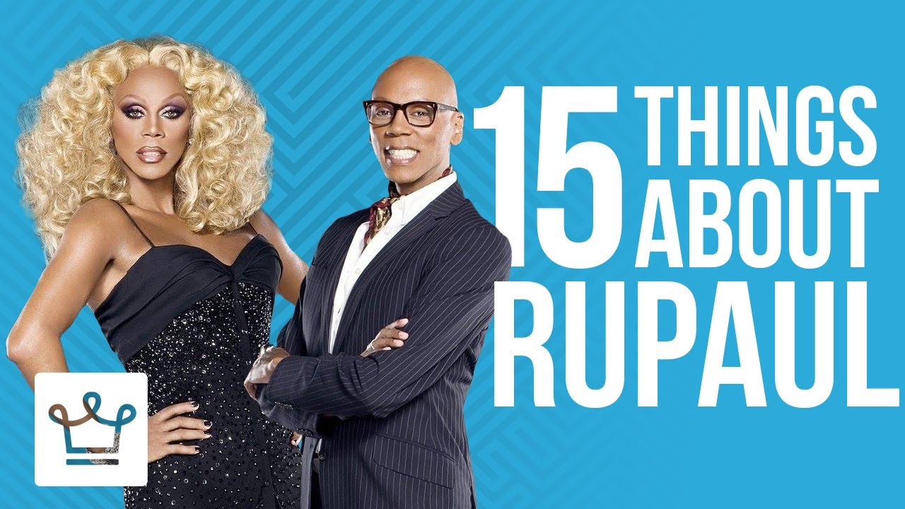 15 Things You Didn T Know About Rupaul Youtube
