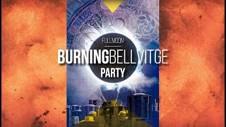 (Teaser) Full Moon Party BURNING BELLVITGE - Tot és Possible Events