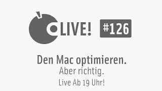 Apfeltalk LIVE! #126 - Den Mac optimieren, aber richtig