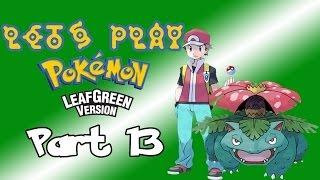 Pokemon Leaf Green Part 13: Stuck At Seafoam