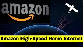 Amazon Home Internet | Amazon Taking Over The World With High-Speed Internet
