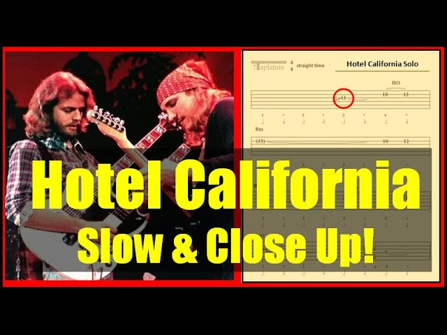 Hotel California: Slow and Close Up!