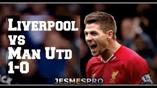 Liverpool VS Manchester United 1-0 (HD)