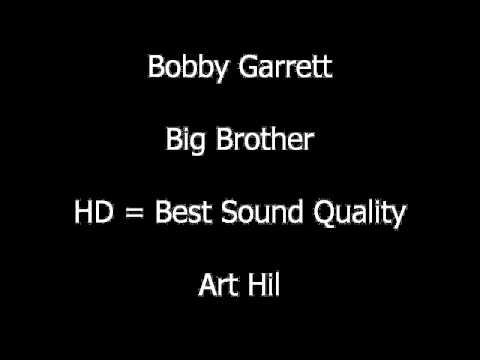Bobby Garrett - Big Brother