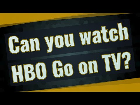 Can You Watch HBO Go On TV?