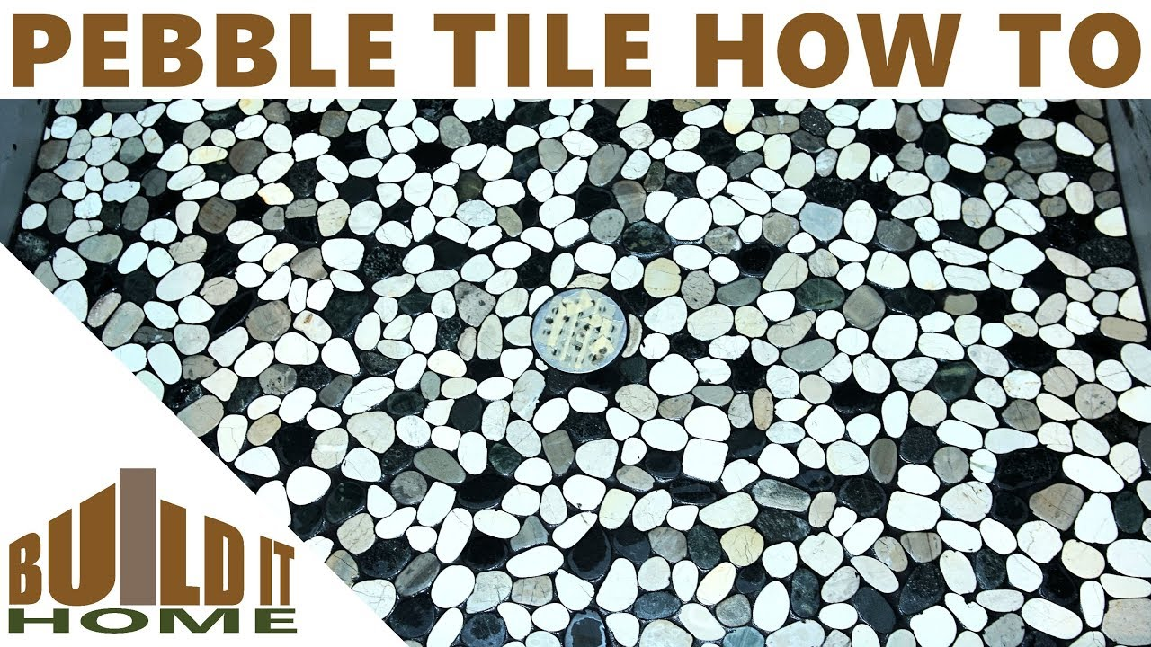 Pebble Tile Shower Floor - Some Tips And Tricks I Learned - YouTube