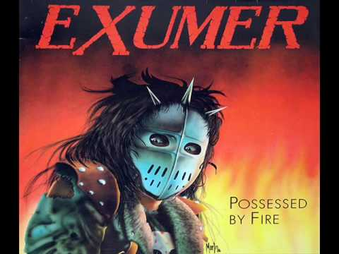 Exumer - Possessed by Fire