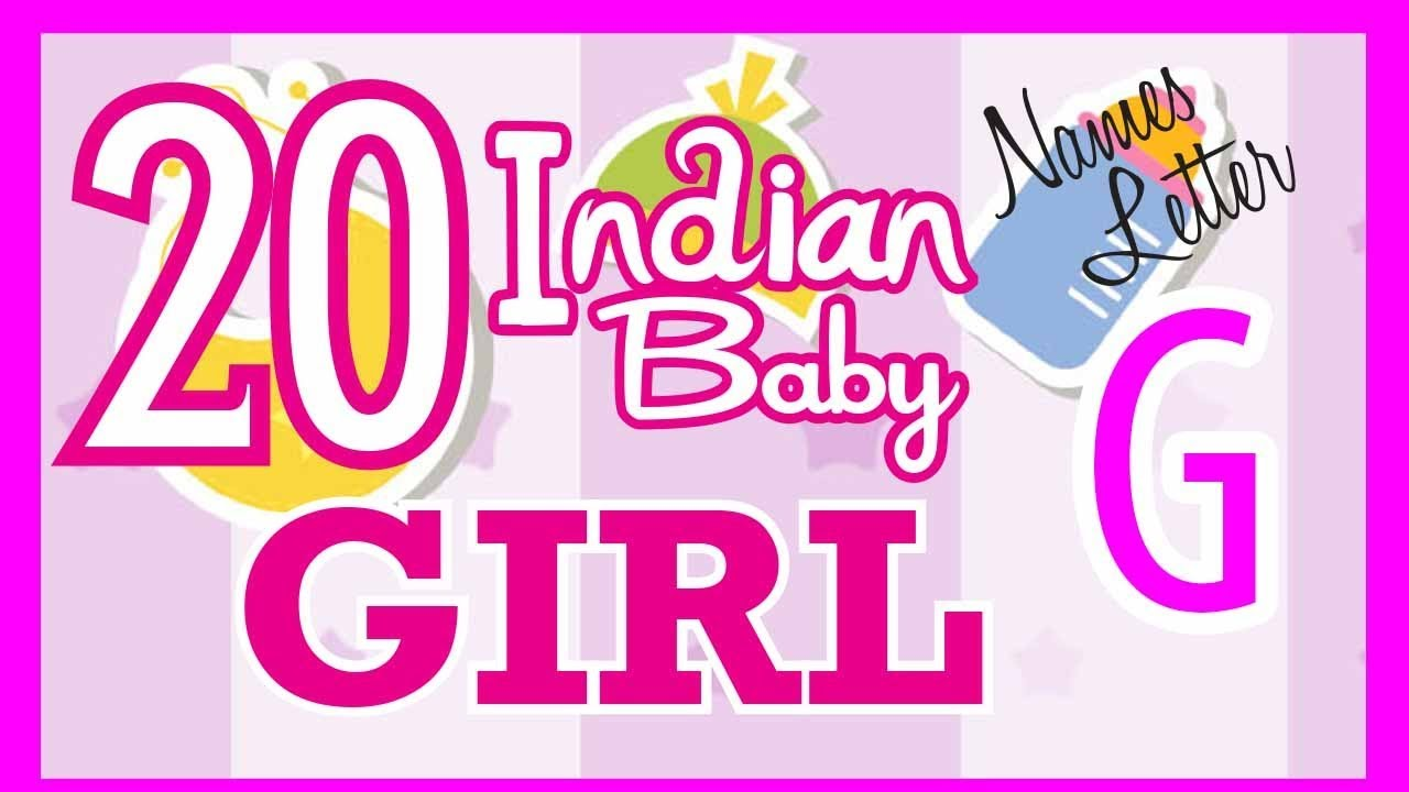 20 Indian Baby Girl Name Start With G Hindu Baby Girl Names Indian