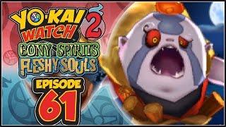Yo-Kai Watch 2 Bony Spirits / Fleshy Souls - Episode 61 | Mallice! [English 100% Walkthrough]