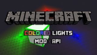 Minecraft 1.6.+ Mod / Api Spotlight: Colored Light!