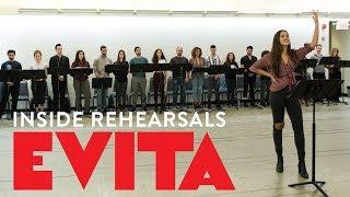 Evita: Inside Rehearsals
