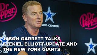 jason-garrett-talks-ezekiel-elliott-update-and-the-new-york-giants